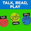 Talk, Read, Play