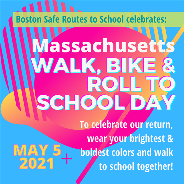Boston Safe Routes Celebrates MA Walk, Bike, & Roll to School Day May 5