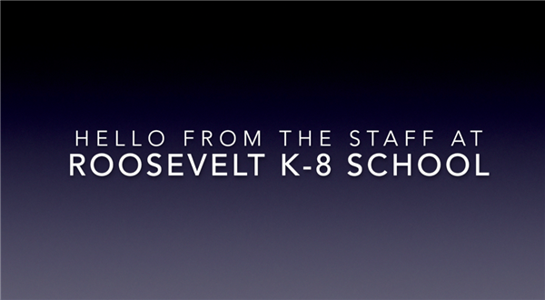 Hello From Roosevelt Staff!