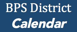 Bps Calendar 2021-2022 Boston Public Schools / Boston Public Schools District Calendar