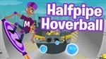 Halfpipe Hoverball