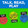 Talk, Read, Play