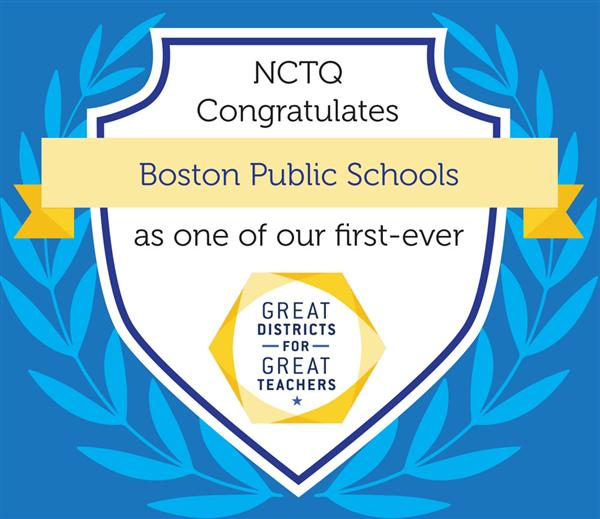Graphic - NCTQ Congratulates BPS as one of our first-ever Great Districts for Great Teachers